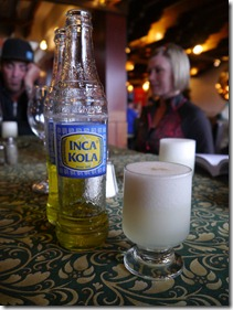 Inca Cola and Pisco Sour